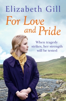 For Love and Pride : When Tragedy Strikes, Their Bond is Put to the Test, EPUB eBook