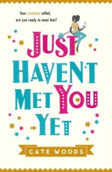 Just Haven't Met You Yet, Paperback / softback Book