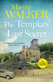 The Templars' Last Secret : Bruno, Chief of Police 10, Paperback Book