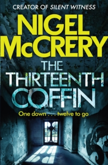 The Thirteenth Coffin : A gripping thriller (DCI Mark Lapslie Book 4), EPUB eBook