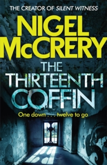 The Thirteenth Coffin : A gripping thriller (DCI Mark Lapslie Book 4), Paperback Book