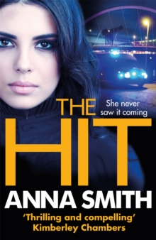 The Hit : A gripping, gritty thriller that will have you hooked from the first page! Rosie Gilmour 9, Paperback Book