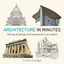 Architecture In Minutes, Paperback / softback Book