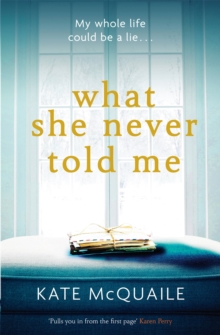 What She Never Told Me : The compelling and critically acclaimed mystery, Paperback Book