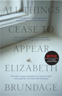 All Things Cease to Appear, Paperback Book