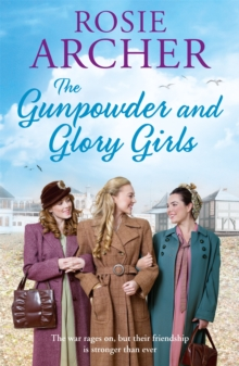 The Gunpowder and Glory Girls : The Bomb Girls 4, Paperback Book
