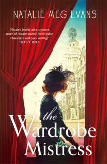 The Wardrobe Mistress : An evocative historical romance of hidden secrets that will capture your heart, Paperback Book