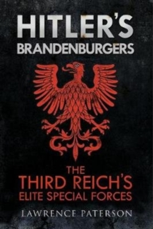 Hitler's Brandenburgers : The Third Reich Elite Special Forces, Hardback Book