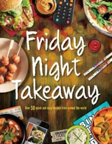 Friday Night Takeaway, Paperback / softback Book