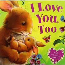 I Love You, Too, Paperback Book