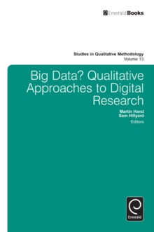 Big Data? : Qualitative Approaches to Digital Research, Hardback Book