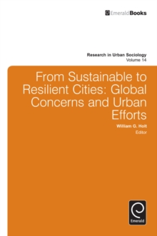 From Sustainable to Resilient Cities : Global Concerns and Urban Efforts, Hardback Book