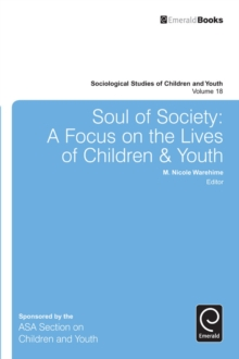 Soul of Society : A Focus on the Lives of Children & Youth, Hardback Book