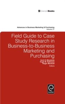 Field Guide to Case Study Research in Business-to-Business Marketing and Purchasing, EPUB eBook