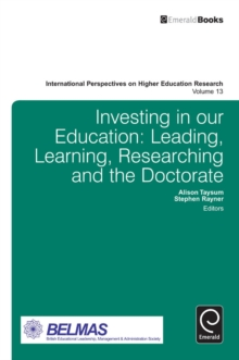 Investing in Our Education : Leading, Learning, Researching and the Doctorate, Hardback Book