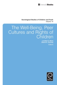 The Well-being, Peer Cultures and Rights of Children, Paperback Book