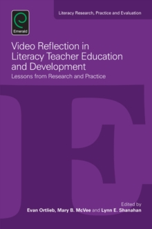 Video Reflection in Literacy Teacher Education and Development : Lessons from Research and Practice, Paperback Book