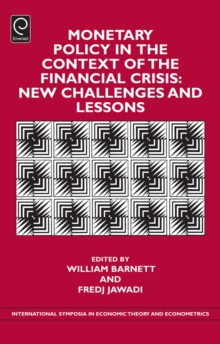 Monetary Policy in the Context of Financial Crisis : New Challenges and Lessons, Hardback Book