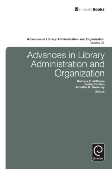 Advances in Library Administration and Organization, Hardback Book