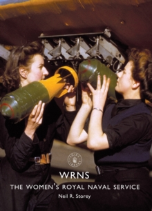 WRNS : The Women's Royal Naval Service, Paperback Book