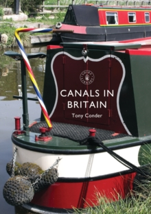 Canals in Britain, Paperback / softback Book