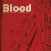 Blood : Reflections on What Unites and Divides Us, Paperback Book