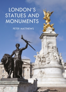 London's Statues and Monuments, Paperback / softback Book