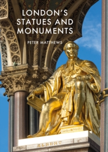 London's Statues and Monuments : Revised Edition, EPUB eBook