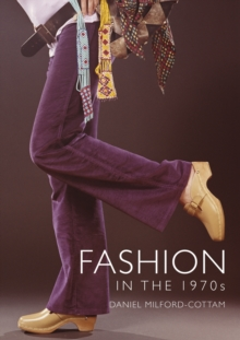 Fashion in the 1970s, Paperback / softback Book