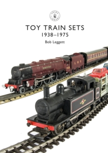 Toy Trains : 1935-1975, Paperback / softback Book