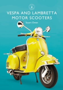 Vespa and Lambretta Motor Scooters, Paperback / softback Book