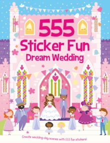 555 Sticker Fun Dream Wedding, Paperback Book