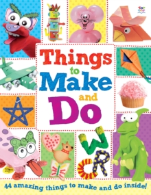 Things to Make and Do : Activity Books, Paperback Book