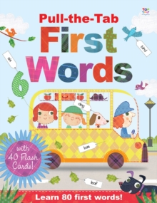 Pull-the-Tab First Words with Flash Cards, Hardback Book