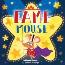 Fame Mouse, Paperback / softback Book