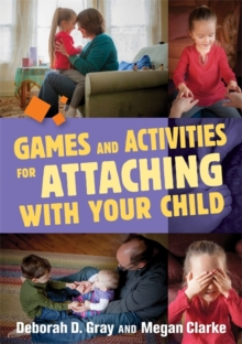 Games and Activities for Attaching With Your Child, EPUB eBook