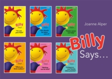 Billy Says... Series : Six therapeutic storybooks to help children on their journey through fostering or adoption, PDF eBook