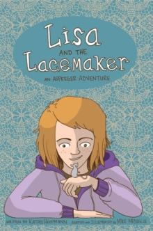 Lisa and the Lacemaker - The Graphic Novel : An Asperger Adventure, PDF eBook