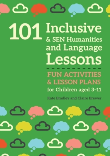 101 Inclusive and SEN Humanities and Language Lessons : Fun Activities and Lesson Plans for Children Aged 3 - 11, EPUB eBook