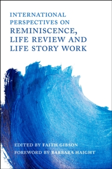 International Perspectives on Reminiscence, Life Review and Life Story Work, EPUB eBook
