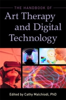 The Handbook of Art Therapy and Digital Technology, EPUB eBook