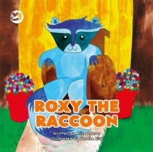 Roxy the Raccoon : A Story to Help Children Learn about Disability and Inclusion, PDF eBook