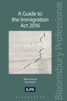 A Guide to the Immigration Act 2016, Paperback Book