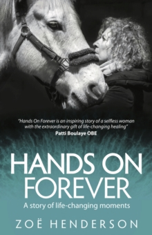 Hands On Forever : A story of life-changing moments, Paperback Book