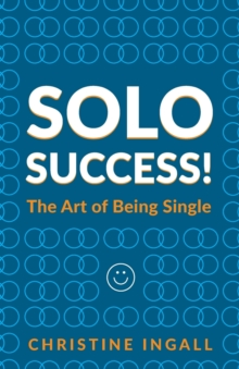 Solo Success : You CAN do things on your own, Paperback Book
