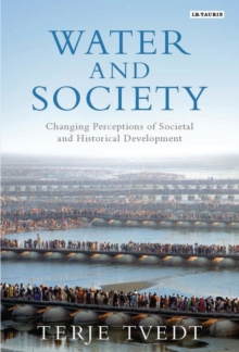 Water and Society : Changing Perceptions of Societal and Historical Development, Hardback Book