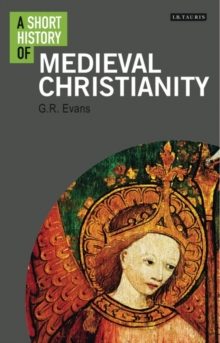 A Short History of Medieval Christianity, Paperback Book