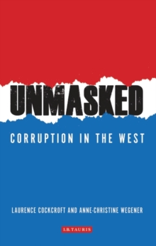 Unmasked : Corruption in the West, Paperback / softback Book