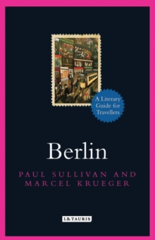 Berlin : A Literary Guide for Travellers, Hardback Book