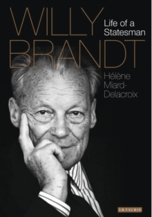 Willy Brandt : Life of a Statesman, Hardback Book